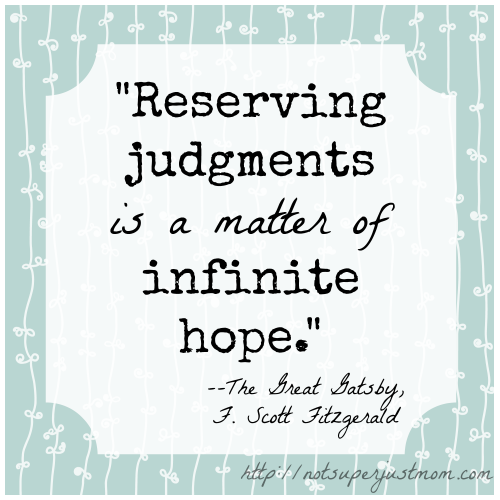 Reserving Judgment Is A Matter of Infinite Hope, Not Super Just Mom