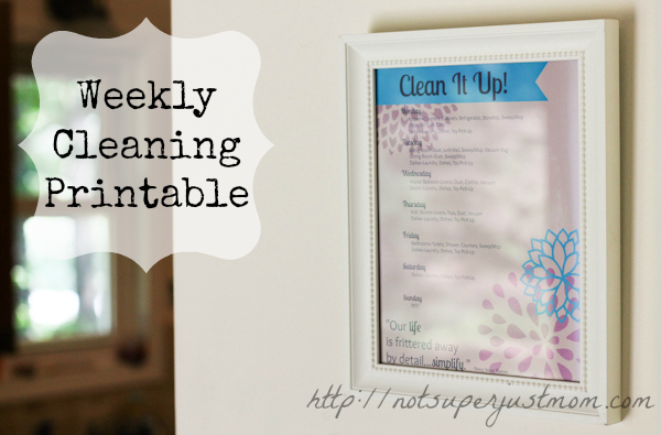 Weekly Cleaning Printable, Not Super Just Mom