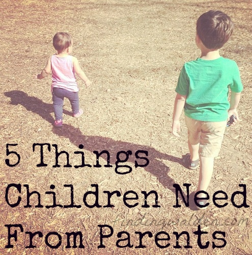 5 Things Children Need
